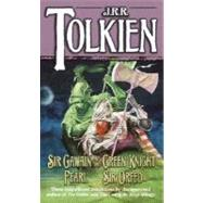 Sir Gawain and the Green Knight, Pearl, Sir Orfeo by TOLKIEN, J.R.R., 9780345277602