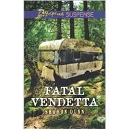 Fatal Vendetta by Dunn, Sharon, 9780373447602