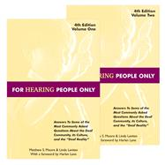 For Hearing People Only by Matthew S. Moore, Linda Levitan, 9780970587602