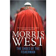 The Shoes of the Fisherman by West, Morris, 9781760297602