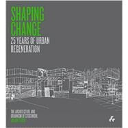 Shaping Change by Stock, Julian, 9781908967602