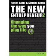 The New Entrepreneurs Changing the Way You Play Life by Gafni, Ronen; Gluck, Simcha, 9781118837603