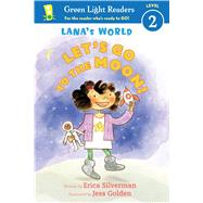 Lana's World by Silverman, Erica; Golden, Jess, 9780544867604