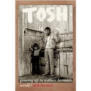 Tosh by Berman, Tosh; Tamblyn, Amber, 9780872867604