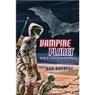 Vampire Planet by Koertge, Ronald, 9781597097604