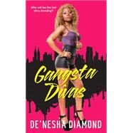 Gangsta Divas by Diamond, De'nesha, 9780758247605