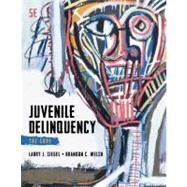 Juvenile Delinquency The Core by Siegel, Larry J.; Welsh, Brandon C., 9781285067605