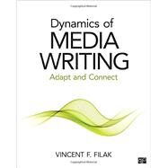 Dynamics of Media Writing by Filak, Vincent F., 9781483377605