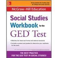 McGraw-Hill Education Social Studies Workbook for the GED Test by McGraw-Hill Education Editors, 9780071837606