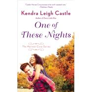 One of These Nights by Castle, Kendra Leigh, 9780451467607