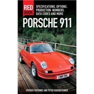 Porsche 911 Red Book by Paternie, Patrick; Bodensteiner, Peter, 9780760347607
