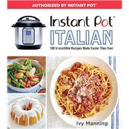 Instant Pot Italian by Manning, Ivy; Volo, Lauren, 9781328467607