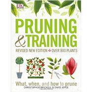 Pruning & Training by Brickell, Christopher; Joyce, David, 9781465457608