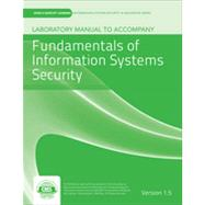 Laboratory Manual Version 1.5 to accompany Fundamentals of Information Systems Security by vLab Solutions, 9781284037609