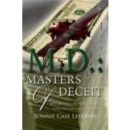 M. D.: Masters of Deceit by Lefebvre, Bonnie Case, 9781434997609