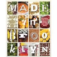 Made in Brooklyn by Konig, Susanne; Vaughn, Melissa Schreiber; Weston, Heather, 9781576877609