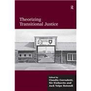 Theorizing Transitional Justice by Corradetti,Claudio, 9781138637610
