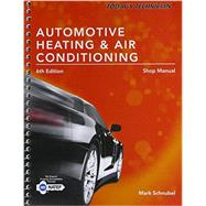Today's Technician: Automotive Heating & Air Conditioning Shop Manual 9781305497610N