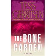 The Bone Garden by GERRITSEN, TESS, 9780345497611