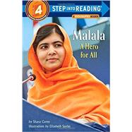 Malala: A Hero for All by COREY, SHANA; SAYLES, ELIZABETH, 9780553537611
