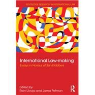 International Law-making: Essays in Honour of Jan Klabbers by Liivoja; Rain, 9781138937611