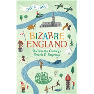 Bizarre England by Long, David, 9781782437611