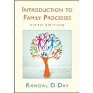 Introduction to Family Processes: Fifth Edition by Day; Randal D., 9781841697611