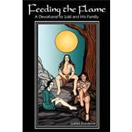 Feeding the Flame: A Devotional to Loki and His Family by Krasskova, Galina, 9780615207612