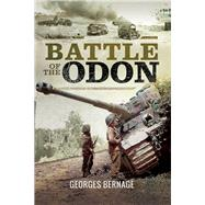 Battle of the Odon by Bernage, Georges; Williams, Heather, 9781473857612
