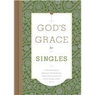 God's Grace for Singles by Unknown, 9781535917612