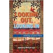 Looking Out, Looking in: Anthology of Latino Poetry by Luis, William, 9781558857612