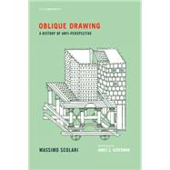 Oblique Drawing by Scolari, Massimo; Ackerman, James S.; Palandri, Jenny Condie, 9780262527613