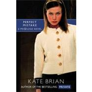 Perfect Mistake by Brian, Kate, 9781416967613