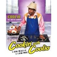 Cookin' with Coolio 5 Star Meals at a 1 Star Price by Coolio, 9781439117613