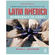 Comparative Politics of Latin America: Democracy at Last? by Hellinger; Daniel C., 9780415827614