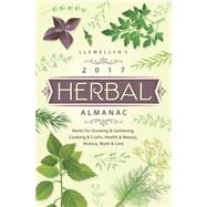 Llewellyn's 2017 Herbal Almanac by Day, Ed; Heineman, Lauryn, 9780738737614