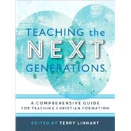 Teaching the Next Generations by Linhart, Terry, 9780801097614