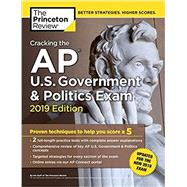 Cracking the AP U.S. Government & Politics Exam, 2019 Edition by PRINCETON REVIEW, 9780525567615