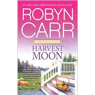 Harvest Moon by Carr, Robyn, 9780778317616