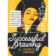 Successful Drawing by Loomis, Andrew, 9780857687616