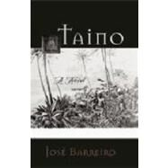 Taino by Barreiro, Jose, 9781555917616