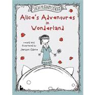 Alice's Adventures in Wonderland by Written and illustrated by Jamison Odone, 9781935557616