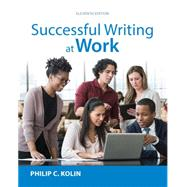 Successful Writing at Work, 11th by Kolin, 9781305667617