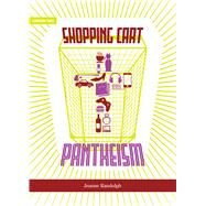 Shopping Cart Pantheism by Randolph, Jeanne, 9781894037617