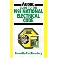 Guide to the 1993 National Electrical Code by Palmquist, Roland E., 9780020777618