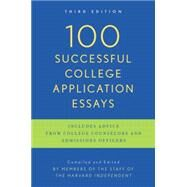 100 Successful College Application Essays (Updated, Third Edition) by Unknown, 9780451417619
