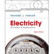 Electricity: Principles & Applications w/ Student Data CD-Rom by Fowler, Richard, 9780077567620