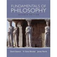 Fundamentals of Philosophy by Stewart, David; Blocker, H. Gene; Petrik, James, 9780205647620