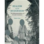 Realism After Modernism by Fore, Devin, 9780262527620