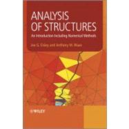 Analysis of Structures : An Introduction Including Numerical Methods